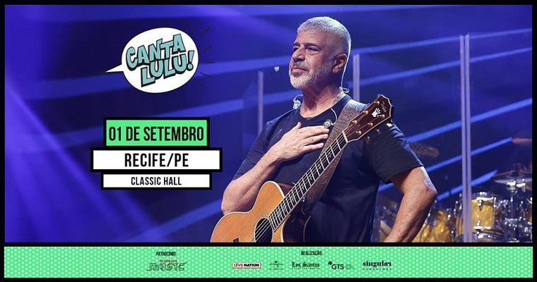 Lulu santos traz sua turnê 'Canta lulu' para Recife
