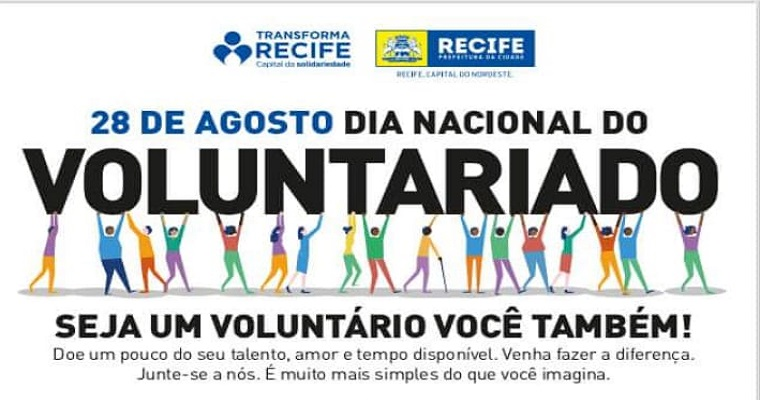 Dia nacional do Voluntariado: Transforma Recife  promove ação