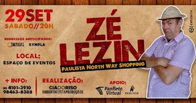 Zé Lezin apresenta novo show no Paulista North Way Shopping