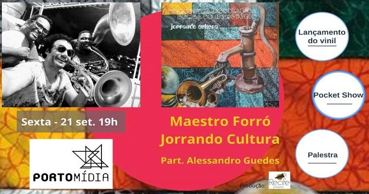 Maestro Forró faz palestra e show especial no Apolo 235