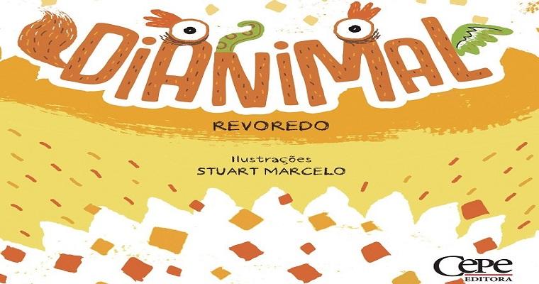 Livro Dianimal será lançado pela Cepe Editora neste domingo (16)