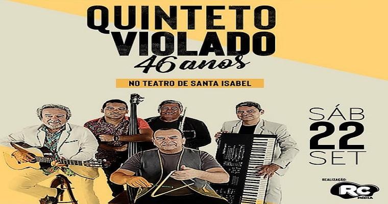 Quinteto Violado realiza show em comemoração aos 46 anos
