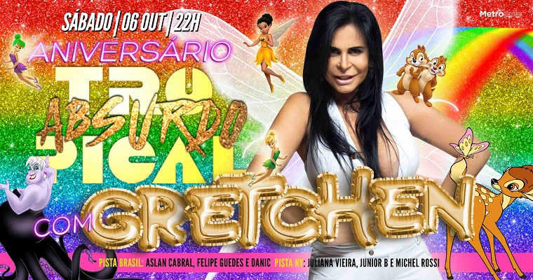 Gretchen é atração confirmada na Tropical Absurdo deste sábado