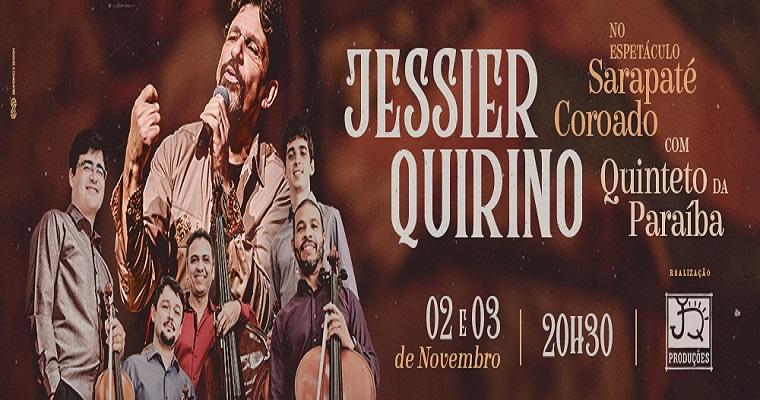 Jessier Quirino e Quinteto da Paraíba apresentam Sarapaté Coroado