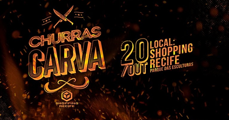 Primeira edição do Churras Carva será realizada no Shopping Recife