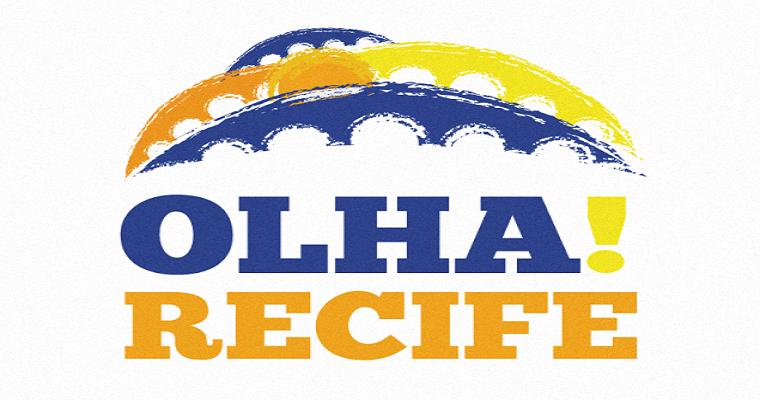 Olha! Recife: Confira a programação para o fim de semana