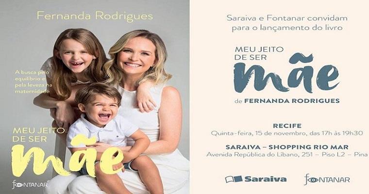 Fernanda Rodrigues lança livro sobre maternidade no Recife