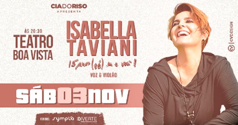 """Isabella Taviani traz para Recife turnê """"15 anos, (só) eu e você"""""""