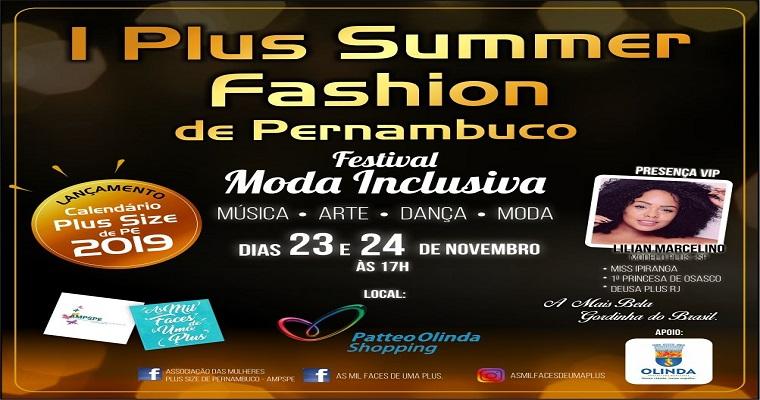 I Plus Summer Fashion Festival de PE acontece em Olinda