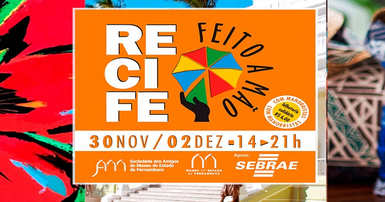 Movimento Recife Feito a Mão acontecerá a partir de 30 de novembro