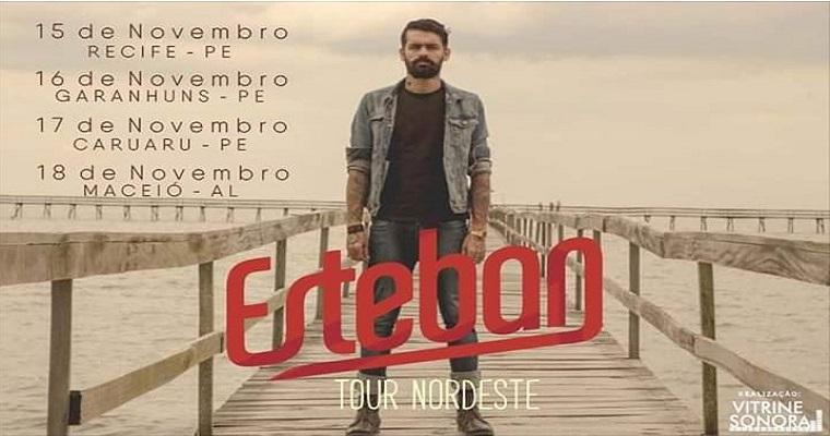 Esteban Tavares: Tour pelo Nordeste entre os dias 15 e 18 deste mês