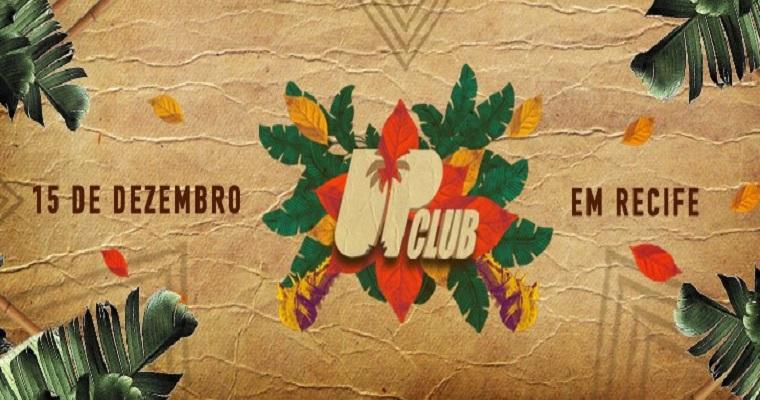 Up Club Stage será realizado neste fim de semana em Recife