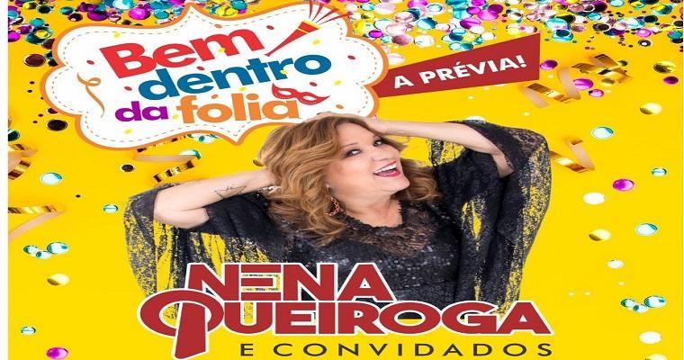 Nena Queiroga comanda prévia carnavalesca beneficente neste domingo