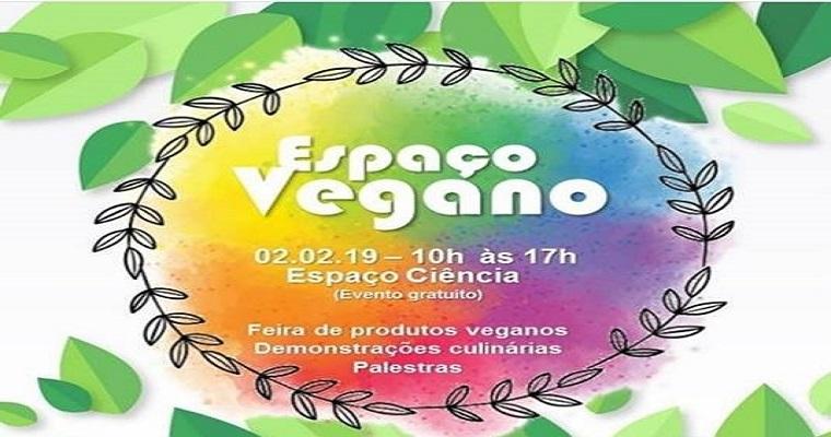 Festival Vegano é uma das atrações do Espaço Ciência neste sábado