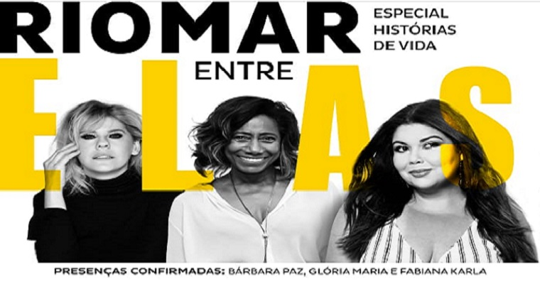 4ª. Edição do RioMar Entre Elas acontece nesta sexta-feira (15)