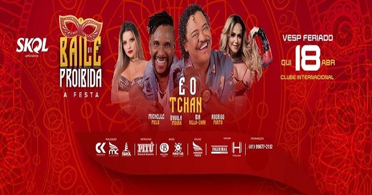Baile da Proibida anima véspera de feriado no Recife
