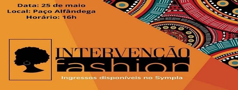 Intervenção Fashion comemora o dia da África no Paço Alfândega