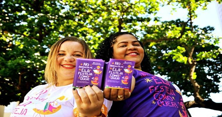 Campanha 'No Arrasta-PÉ, Ela Festeja Como Quer' teve inicio nesta sexta
