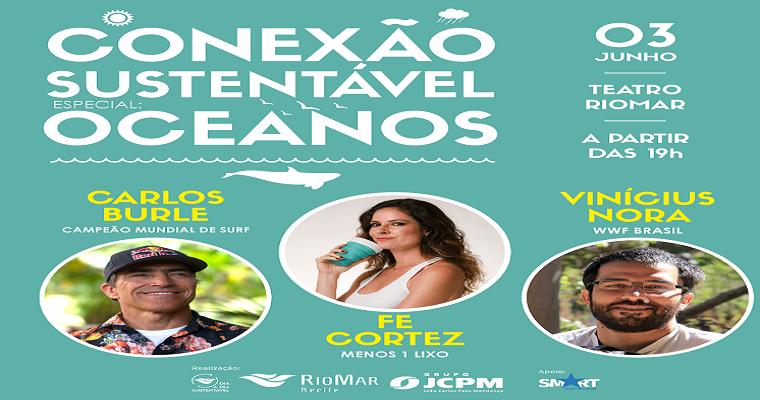"""""""Oceanos"""" é tema da edição especial Conexão Sustentável RioMar"""