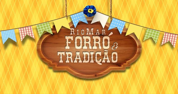 5ª edição do RioMar Forró e Tradição tem inicio neste domingo (9)