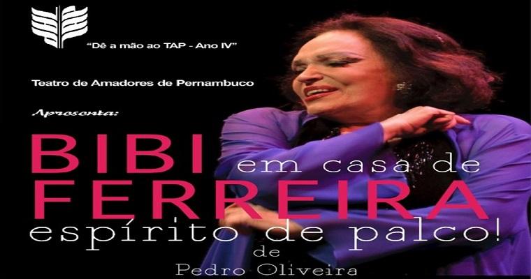 """""""BIBI, em casa de FERREIRA, espírito de Palco"""" será apresentado no Santa Isabel"""