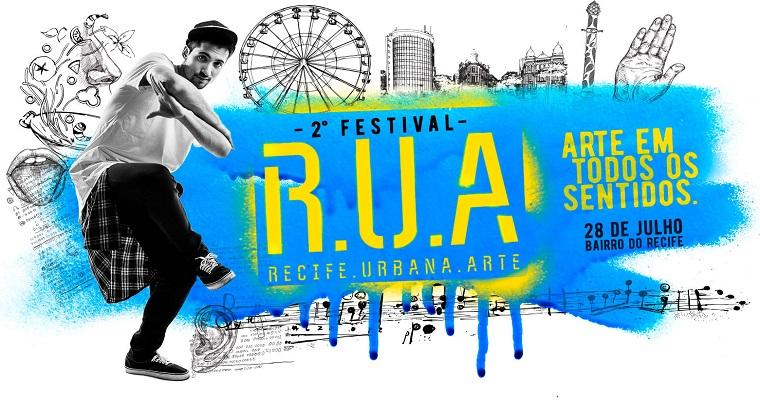 2° edição do Festival R.U.A acontece neste domingo no Recife antigo
