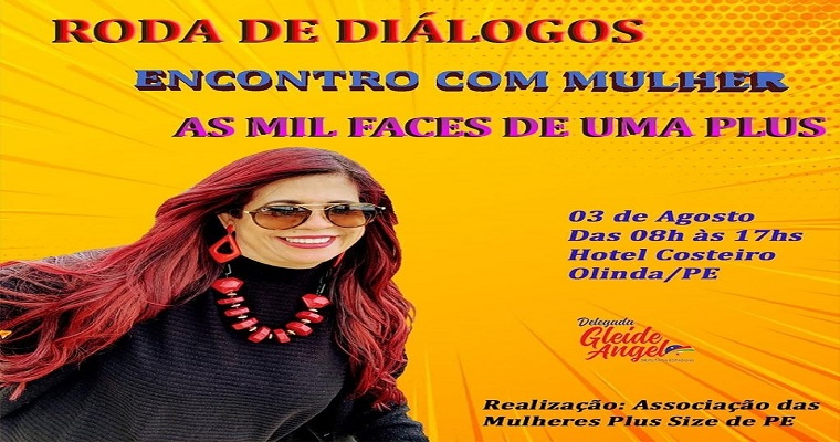As Mil Faces De Uma Plus realiza 'Encontro com Mulher' em Olinda