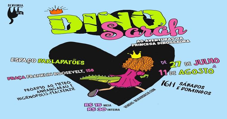 'DinoSarah' encerra temporada no Espaço Parlapatões em São Paulo
