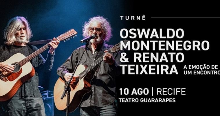 Novo show de Oswaldo Montenegro e Renato Teixeira chega ao Recife