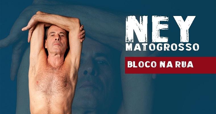 Ney Matogrosso traz  turnê 'Bloco Na Rua' para Recife