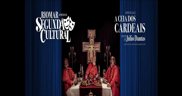 'A Ceia Dos Cardeais' é atração do Segundas Culturais