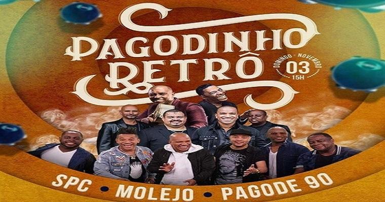 SPC, Molejo e Pagode 90 são atrações do Pagodinho Retrô