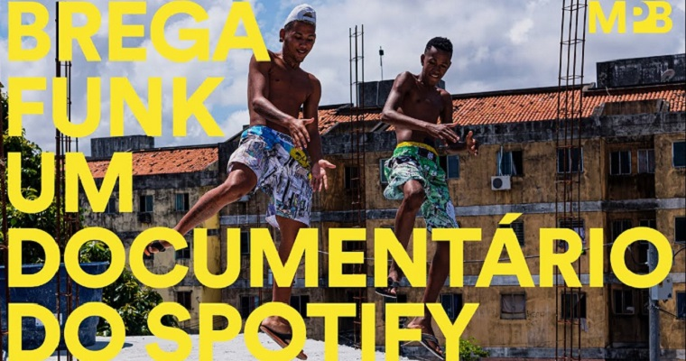 De Recife para o Mundo: Spotify lança documentário sobre o brega funk