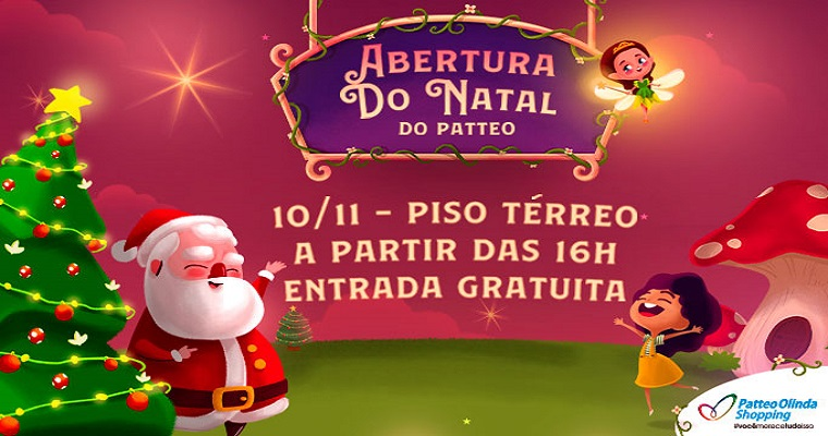 Papai Noel chega ao Shopping Patteo Olinda neste domingo (10)