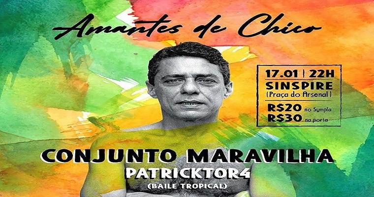 Festa 'Amantes de Chico' retorna ao Recife nesta sexta-feira