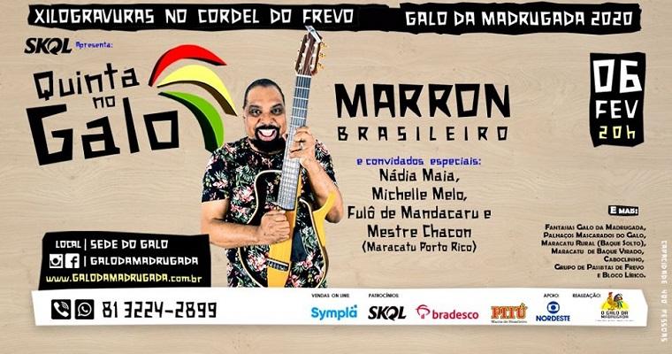 Marron Brasileiro é atração da próxima 'Quinta no Galo'