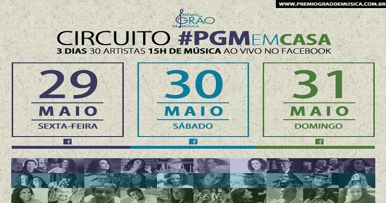 Prêmio Grão de Música realiza 'Circuito #PGMemCasa'