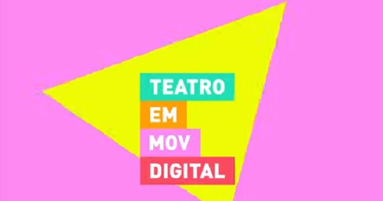 Festival Teatro em Movimento lança curso sobre Teatro Digital